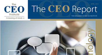 The CEO Report Magazine - April 2013